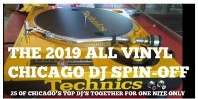 THE 2019 ALL VINYL CHICAGO DJ SPIN-OFF