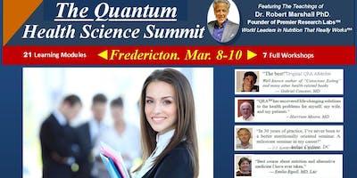 Quantum Health Science Summit ►Fredericton N.B.
