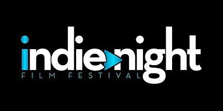 Indie Night Film Festival | Weekly Film Festival & Showcase of Film tickets