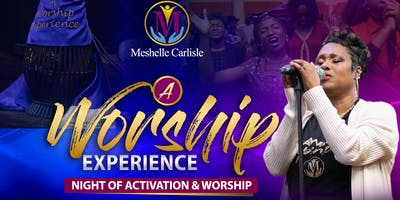 'A Worship Experience'  Night of Activation & Worship