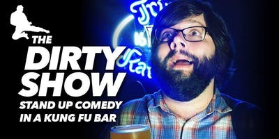 The Dirty Show: Opening night in a Kung Fu bar