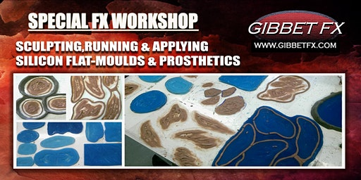 SFX WORKSHOP:SCULPTING,RUNNING & APPLYING SILICON FLAT-MOULDS & PROSTHETICS