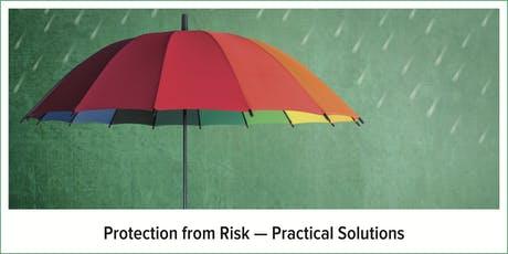 Protection from Risk — Practical Solutions tickets