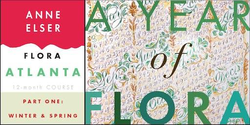 A Year of FLORA in Atlanta: Part 1 Winter-Spring '19 Fri PM