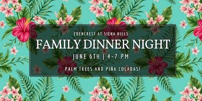 Family Dinner Night- Summer Luau