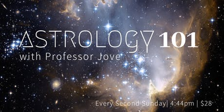 Astrology 101 with Professor Jove tickets