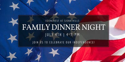 Family Dinner Night- Celebration of Independence