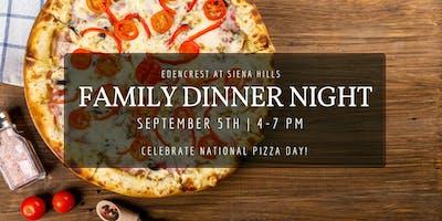 Family Dinner Night- Pizza Night