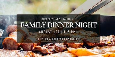 Family Dinner Night- Backyard BBQ