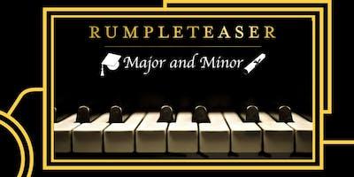 Rumpleteaser: Major and Minor