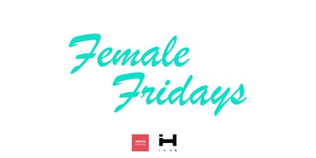 Female Fridays @iHUB Lviv tickets