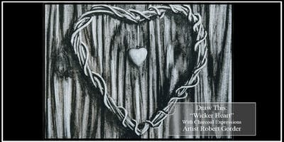 """Charcoal Drawing Event """"Wicker Heart"""" in Verona"""