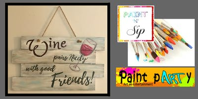 Paint'N'Sip Signs- Wine Pairs/Friends