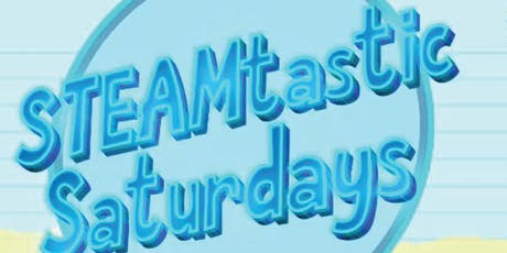 STEAMtastic Saturdays with Amelia Earhart Park  tickets