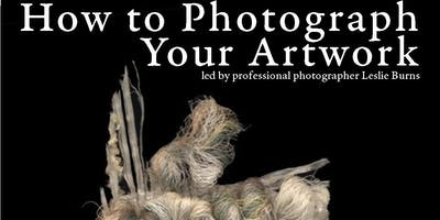 FREE Workshop for Artists - How to Photograph Your Work