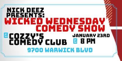 Nick Deez presents: Wicked Wednesday comedy show