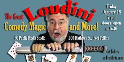 The Great Loudini Comedy Magic Show