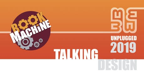 BookMachine Unplugged 2019: Talking Design tickets