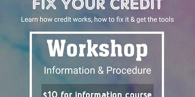 Fix Your Credit Workshop