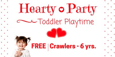 Hearty Party   Free Toddler Playtime   Crawlers - 6 yrs.