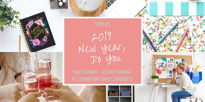 2019 New Year, Do You - Ladies Connect + Vision Planning Party
