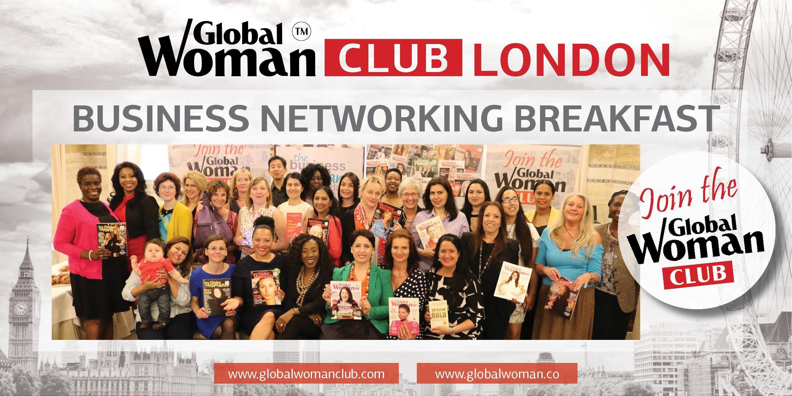 GLOBAL WOMAN CLUB LONDON: BUSINESS NETWORKING BREAKFAST - FEBRUARY