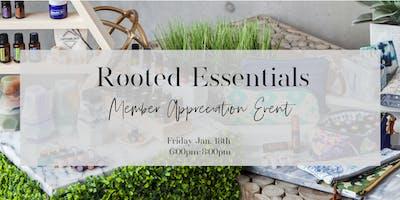 Rooted Essentials Member Appreciation Event