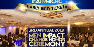 3rd Annual Men Impact Change Honor Ceremony #2019MICHC
