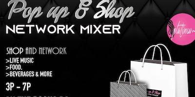 Pop Up & Shop Network Mixture