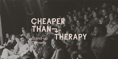 Cheaper Than Therapy, Stand-up Comedy: Fri, Mar 22, 2019 Early Show