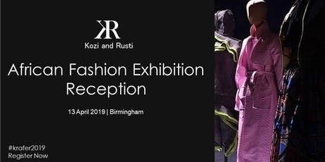 African Fashion Exhibition Reception 2019 tickets