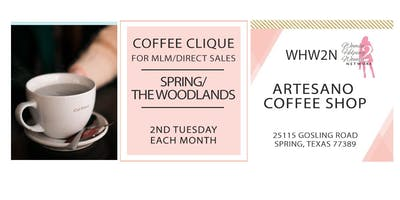 **NEW** Coffee Clique ® for Direct Sales/MLM Spring/The Woodlands