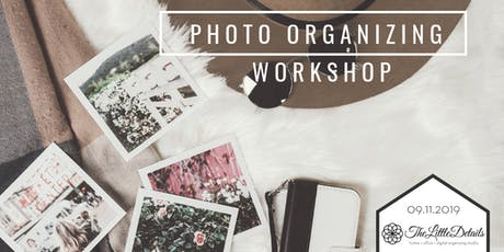 Photo Organizing Workshop at The Little Details Organizing Studio tickets