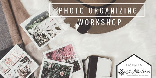 Photo Organizing Workshop at The Little Details Organizing Studio