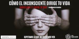 Conferencia Gratuita: Cómo el inconsciente dirige tu...