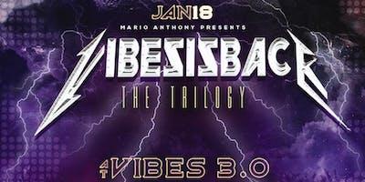 VibesIsBack III