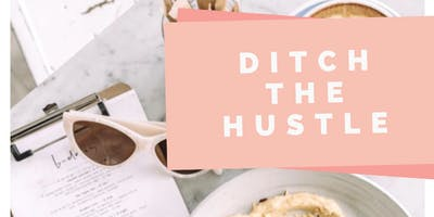 Ditch the Hustle Vision Party