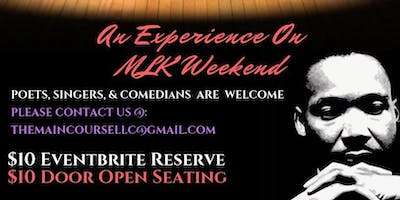 Dinner & A Mic - MLK Weekend Experience
