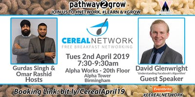 Cereal Network - FREE Breakfast Networking Tues 2nd April 2019