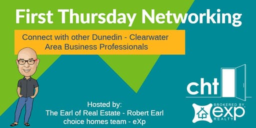 August 2019 First Thursday Networking in Dunedin with Robert Earl  / Choice Homes Team - eXp