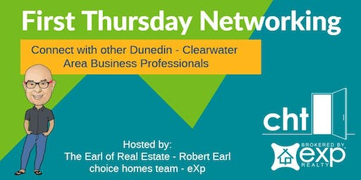 September 2019 First Thursday Networking in Dunedin with Robert Earl  / Choice Homes Team - eXp