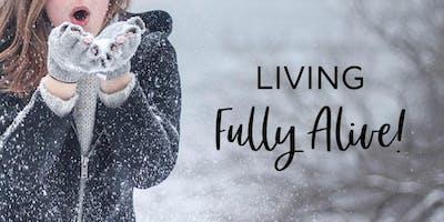 Fully Alive!