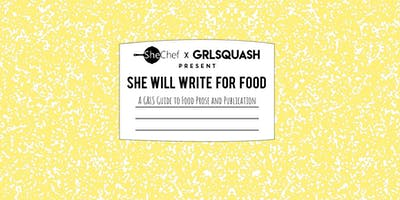 She Will Write for Food: A GRLS Guide to Food Prose and Publication