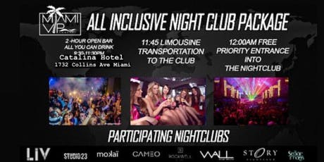 MIAMI VIP NIGHTCLUB PACKAGE 2HR UNLIMITED OPEN BAR tickets