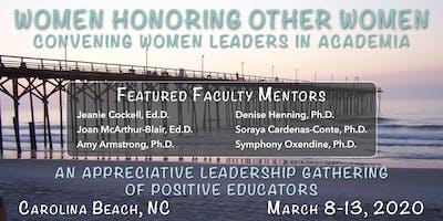 Women Honoring Other Women: A Leadership Gathering