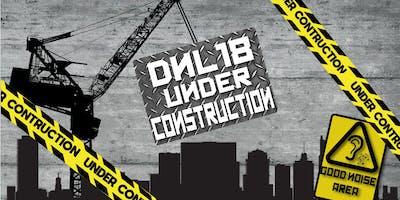 DNL18: Under construction
