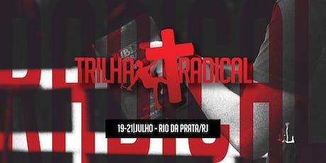 TRILHA RADICAL RIO // JULHO 2019 ingressos