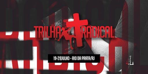 TRILHA RADICAL RIO // JULHO 2019