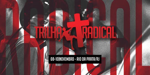 TRILHA RADICAL RIO // NOVEMBRO 2019