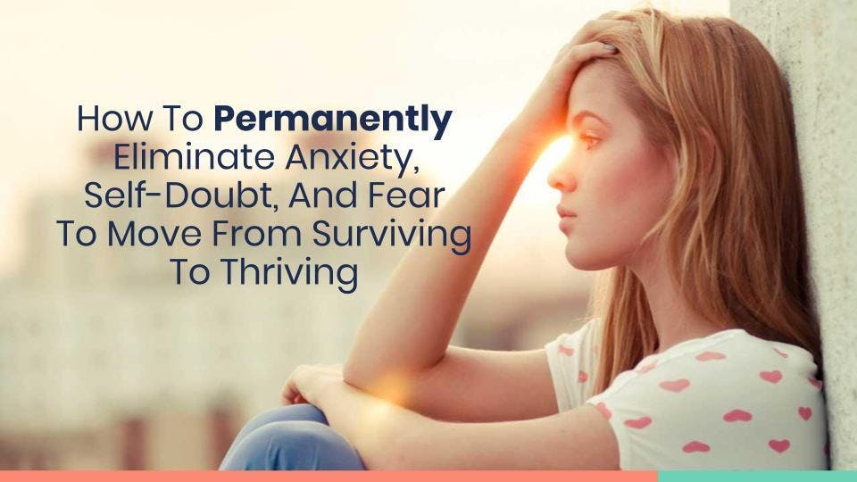 FREE Masterclass for relieving anxiety, fear,